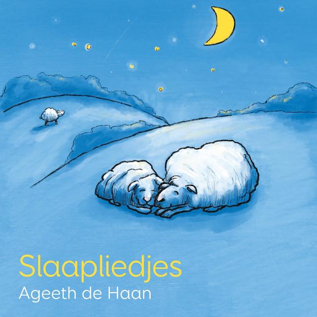 Slaapliedjes Voor Kinderen by Ageeth De Haan