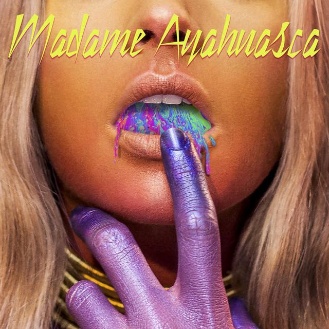 Madame Ayahuasca cover