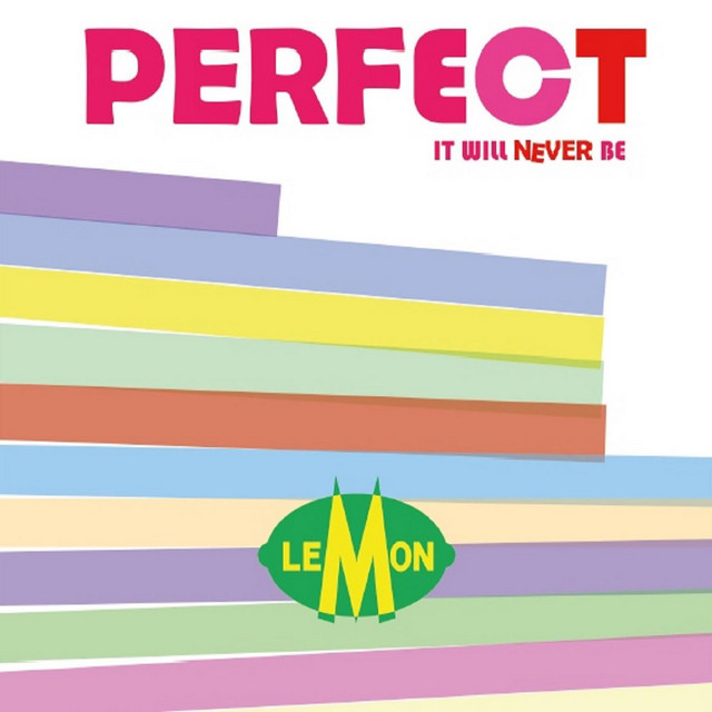 Perfect It Will Never Be