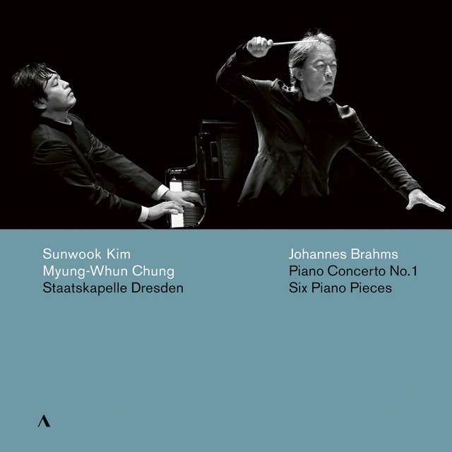 Album cover for Brahms: Piano Concerto No. 1 in D Minor, Op. 15 & 6 Piano Pieces, Op. 118 by Johannes Brahms, Sun-Wook Kim, Staatskapelle Dresden, Myung-Whun Chung