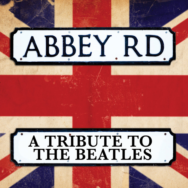 Abbey Road - A Tribute To The …