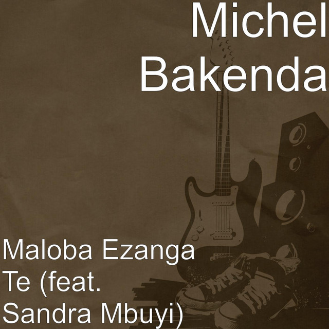 Maloba Ezanga Te (feat. Sandra Mbuyi)