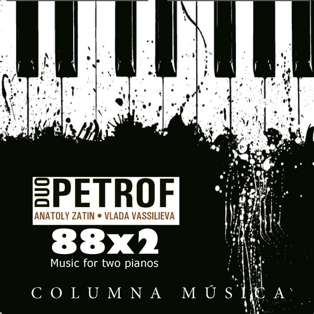 Duo Petrof - 88x2 Music for Two Pianos