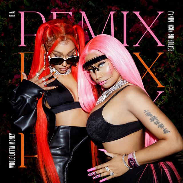 WHOLE LOTTA MONEY (feat. Nicki Minaj) - Remix