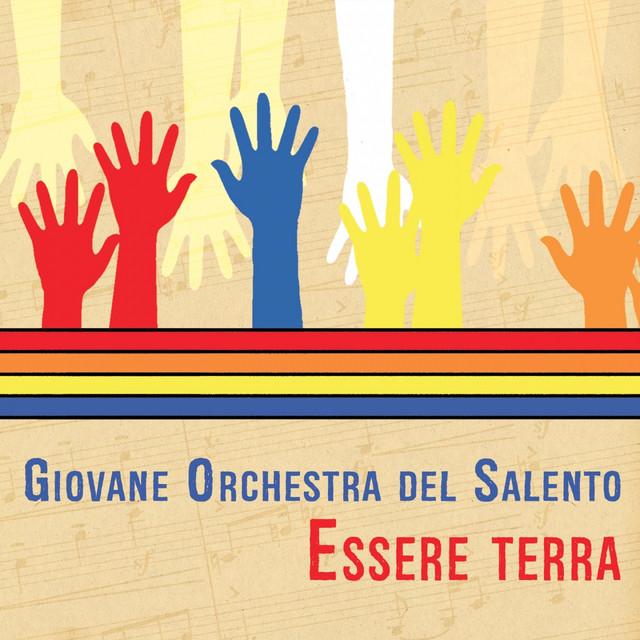 Essere Terra - Album by Giovane Orchestra del Salento   Spotify