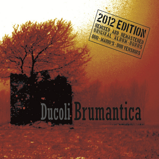 Brumantica (Deluxe Edition)