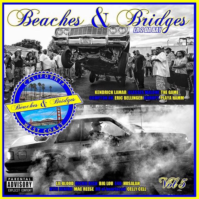 Beaches & Bridges - La 2 da Bay, Vol. 5