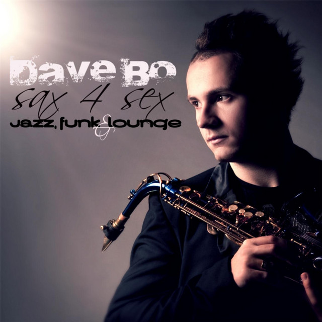 Sax 4 Sex: Jazz, Funk & Lounge