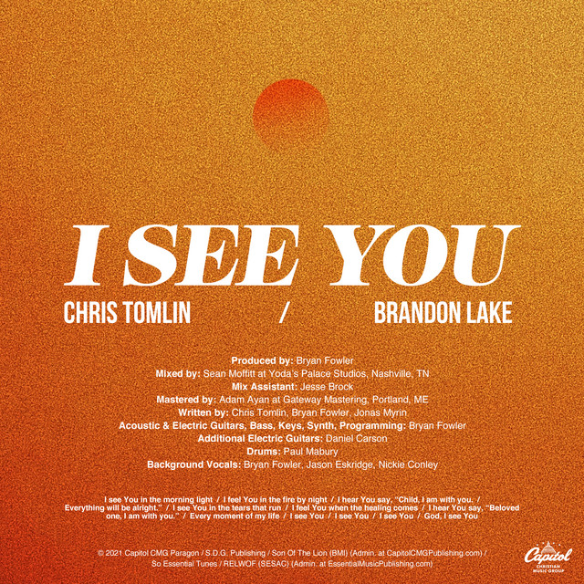 Chris Tomlin, Brandon Lake - I See You