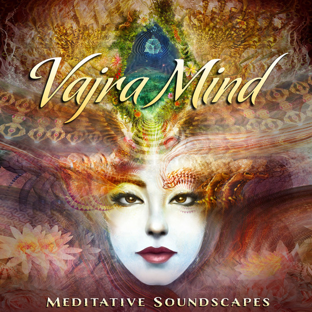 Vajra Mind: Meditative Soundscapes Image
