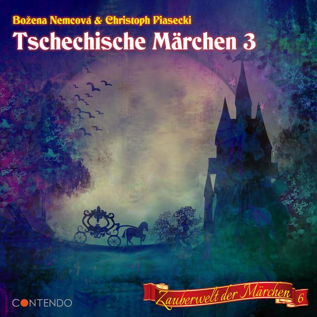 Folge 6: Tschechische Märchen 3 Cover