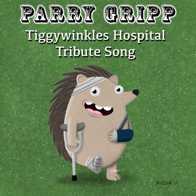 Tiggywinkles Hospital Tribute Song by Parry Gripp