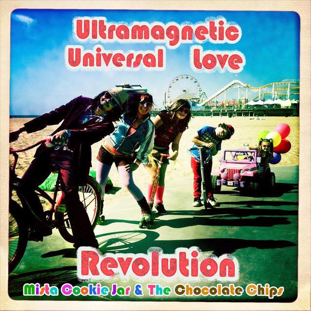 Ultramagnetic Universal Love Revolution by Mista Cookie Jar