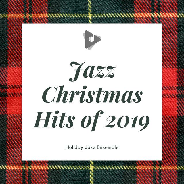 Jazz Christmas Hits of 2019