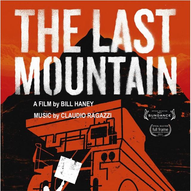 The Last Mountain (Original Film Soundtrack)