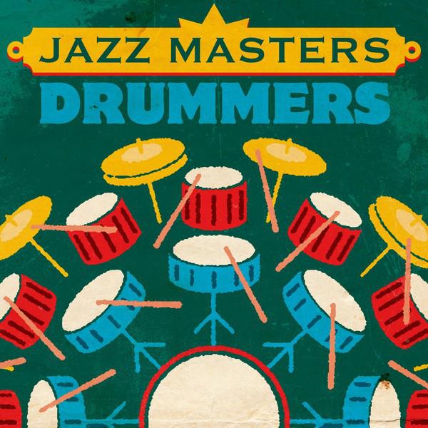 Jazz Masters: Drummers