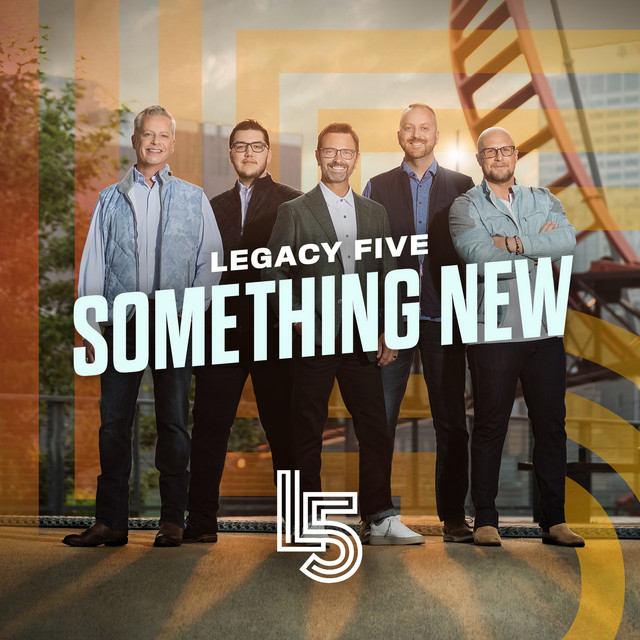 Legacy Five - Something New