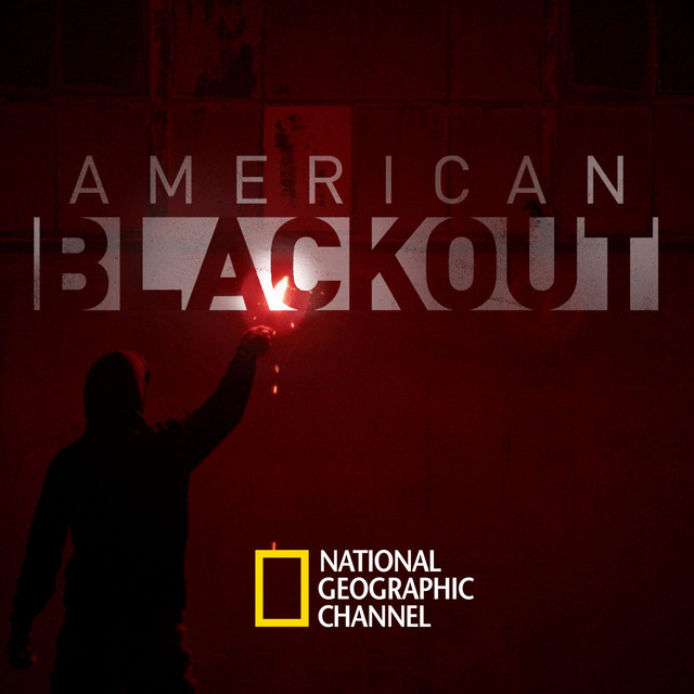 American Blackout (Original National Geographic Series Soundtrack)