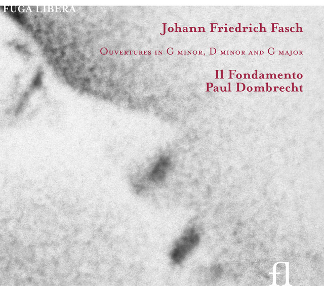 Fasch: Ouvertures in G minor, D minor & G major