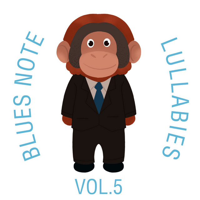Blues Note Lullabies, Vol.5 by The Cat and Owl