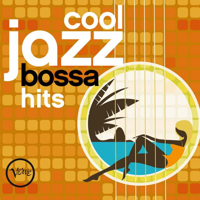 Cool Jazz Bossa Hits