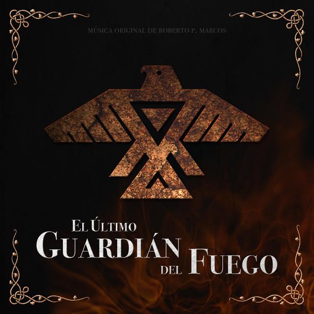 El Último Guardián del Fuego