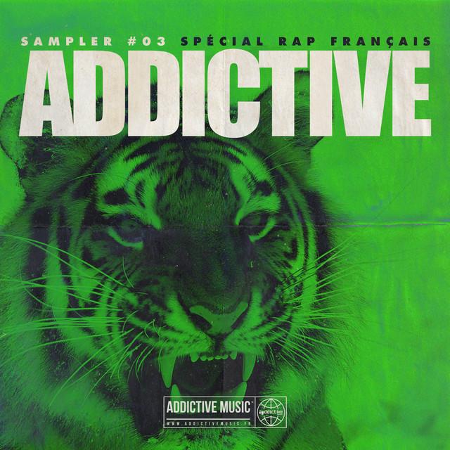 Sampler Addictive #03 Spécial rap français