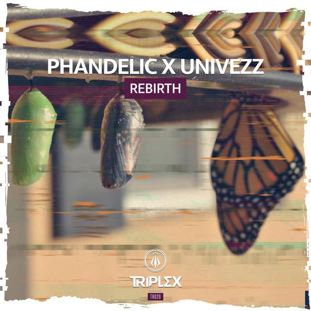 Phandelic x Univezz - Rebirth Image
