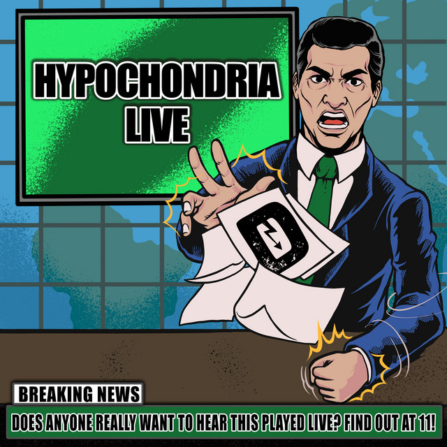 Hypochondria (Live)