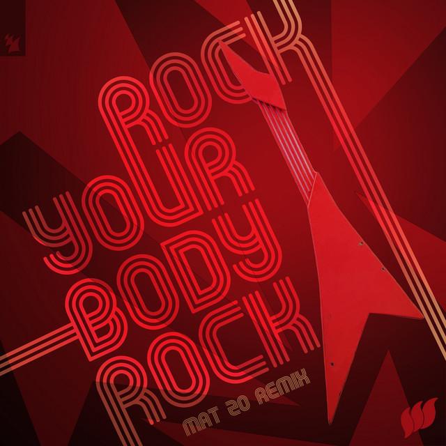 Rock Your Body Rock (Mat Zo Remix)