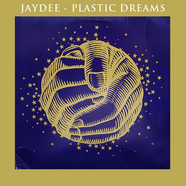 Plastic dreams · Jaydee