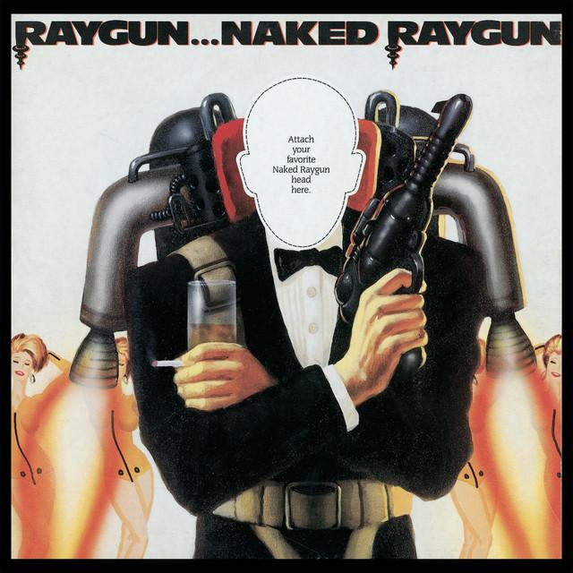 Naked raygun jettison