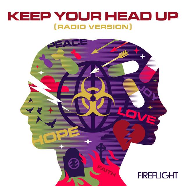 Fireflight - Keep Your Head Up (Radio Version)
