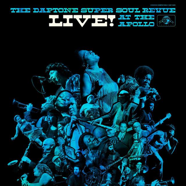 The Daptone Super Soul Revue Live at the Apollo