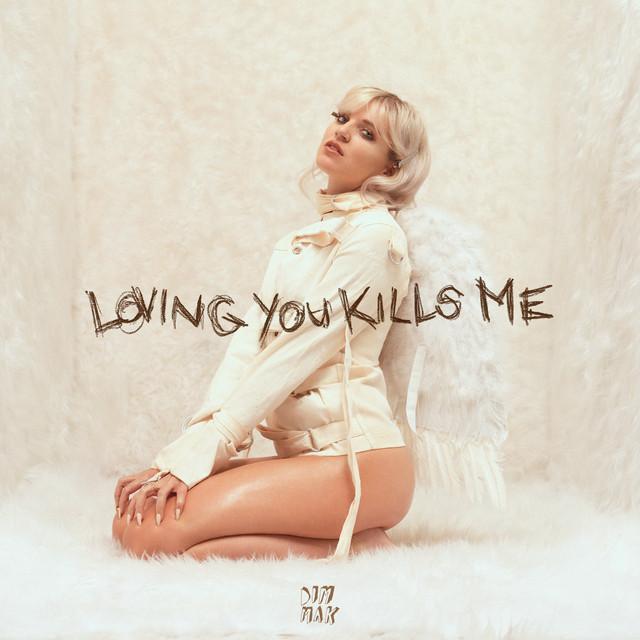 Loving You Kills Me