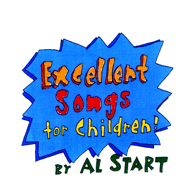 Excellent Songs for Children by Al Start