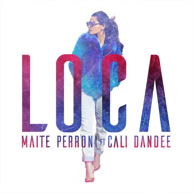 Loca (feat. Cali y El Dandee) - Loca (feat. Cali y El Dandee)