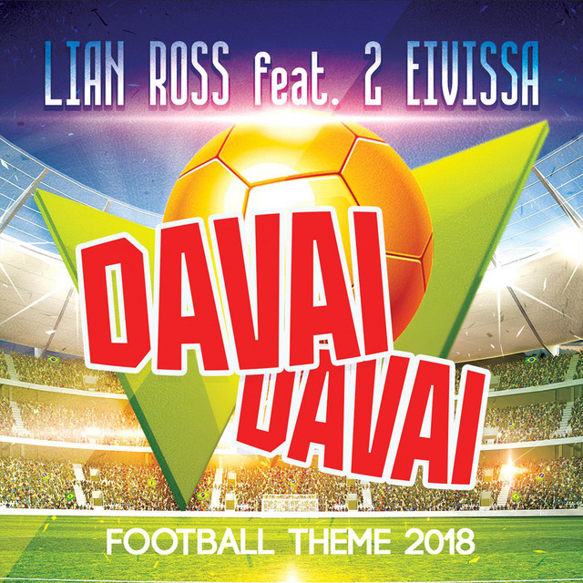 Davai Davai (Football Theme 2018)