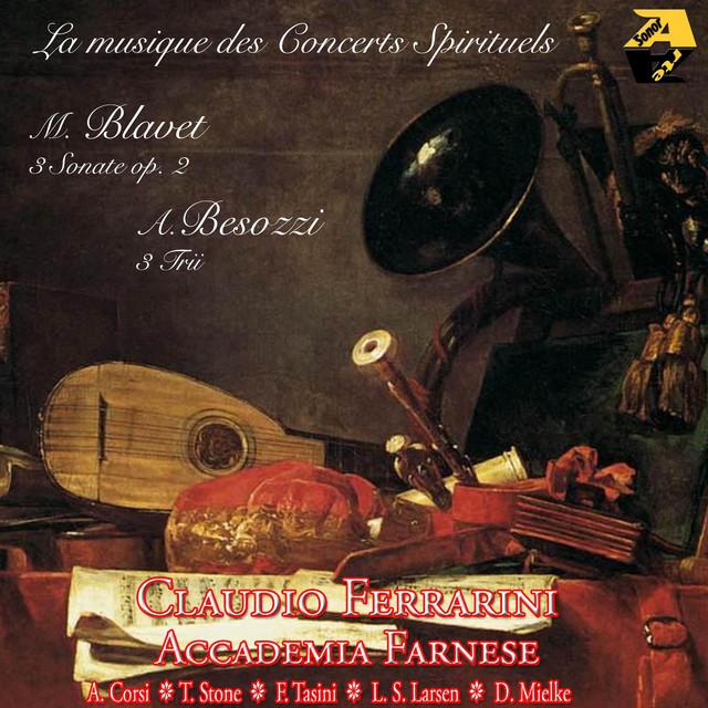 La musique des concerts spirituels: Blavet & Besozzi