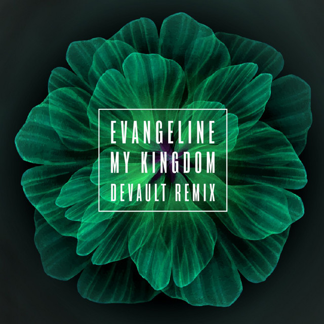 My Kingdom (Devault Remix)