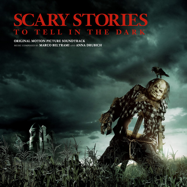 Scary Stories to Tell in the Dark (Original Motion Picture Soundtrack) - Official Soundtrack