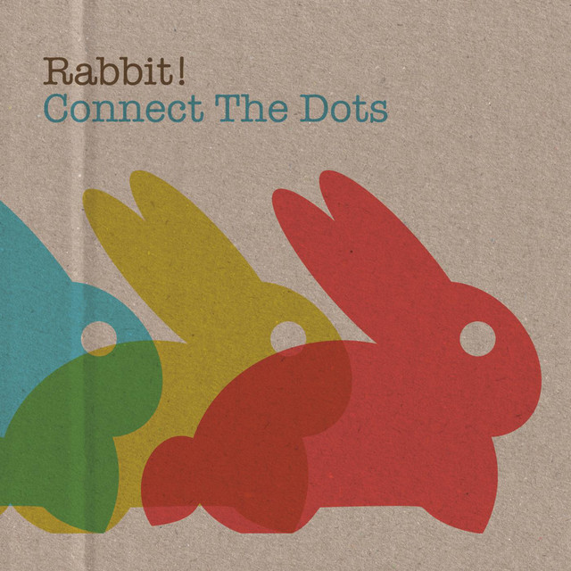 Connect The Dots by Rabbit!