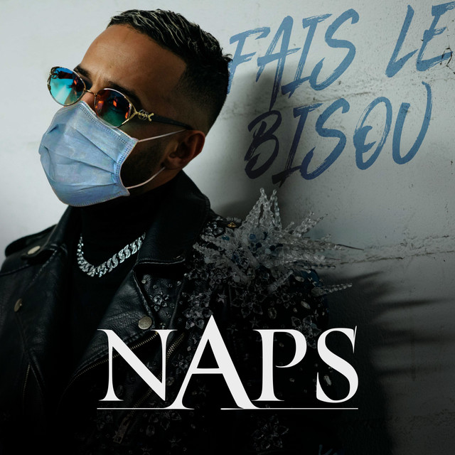 Naps - Fais le bisou