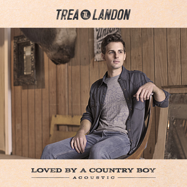 Loved by a Country Boy (Acoustic)
