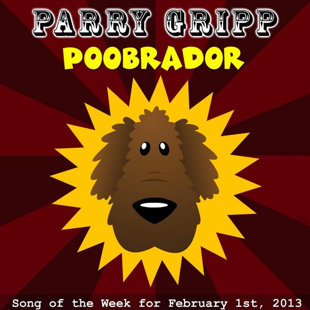 Poobrador by Parry Gripp