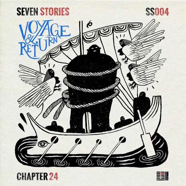 Seven Stories: Voyage & Return