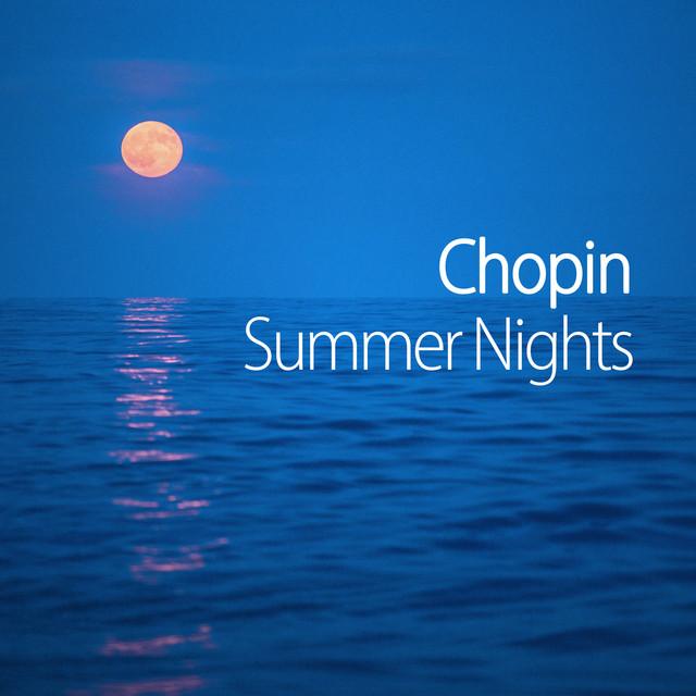 Chopin Summer Nights