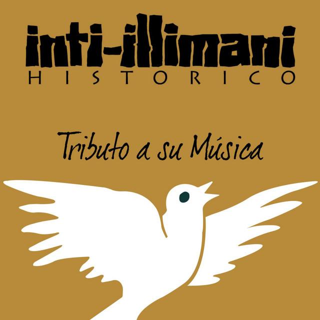 A la Salud de la Musica Inti Illimani Historico
