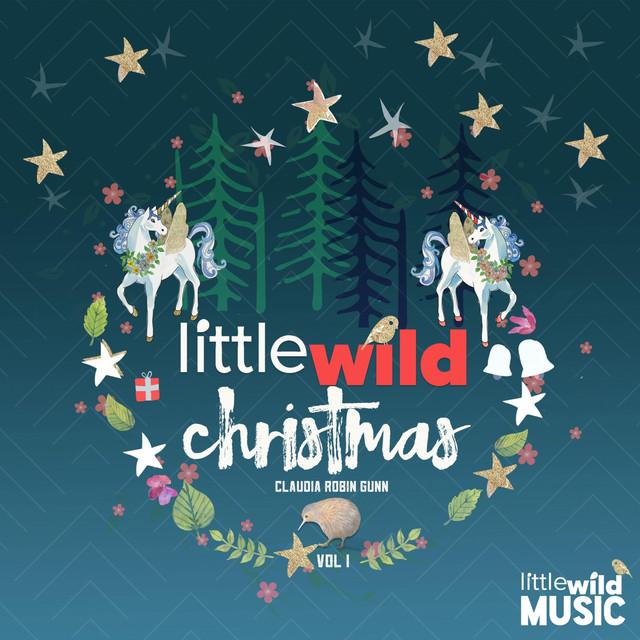 Little Wild Christmas, Vol. 1 by Claudia Robin Gunn
