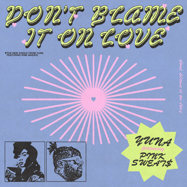 Don't Blame It On Love